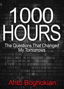 1000 Hours: The Questions That Changed My Tomorrows