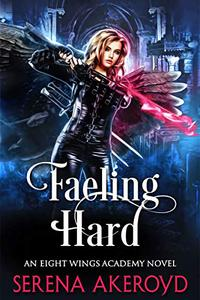 Faeling Hard : A Witch/Fae Academy, Why Choose, Omegaverse Romance