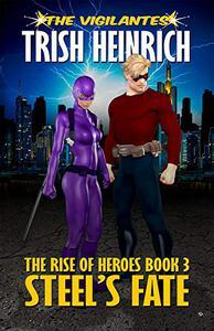 Steel's Fate: A Superhero Urban Fantasy