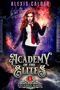 Academy of the Elites: Untamed Magic