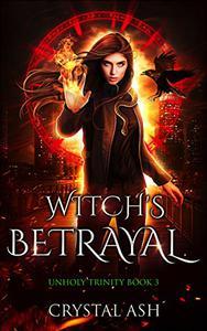 Witch's Betrayal: A Reverse Harem Urban Fantasy