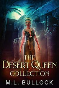 The Desert Queen Collection: The Complete Series