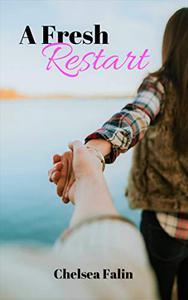A Fresh Restart: A contemporary friends-to-lovers romance novella
