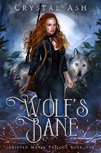 Wolf's Bane: A Reverse Harem Shifter Romance