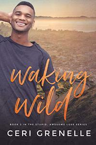 Waking Wild