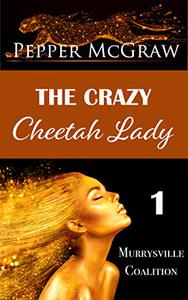 The Crazy Cheetah Lady