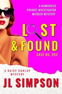 Lost & Found: A humorous private investigator murder mystery