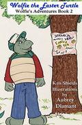 Wolfie the Easter Turtle: Wolfie's Adventures