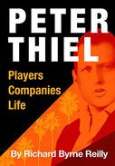 Peter Thiel: Players, Companies, Life: The unauthorized microbiography of technology's greatest entrepreneur.