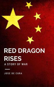 Red Dragon Rises