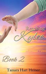 Reaching Kylee: Book 2