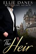 The Heir: An Alpha Billionaire Romance