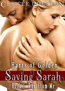 SAVING SARAH: RUN FROM ME