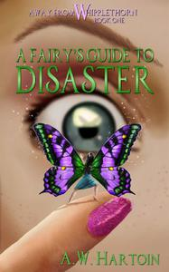 A Fairy's Guide to Disaster
