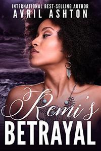 Remi's Betrayal