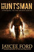 Huntsman: A Prequel to the Spider Series