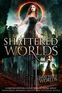 Shattered Worlds