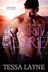 Prairie Desire: Cowboys of the Flint Hills