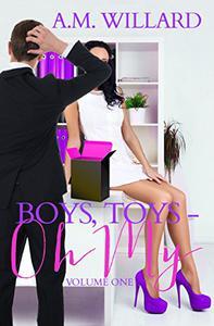 Boys, Toys - Oh My!