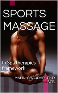 SPORTS MASSAGE: In Spa therapies framework