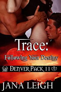 Trace: Following Your Destiny