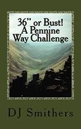 "36"" or Bust! A Pennine Way Challenge"