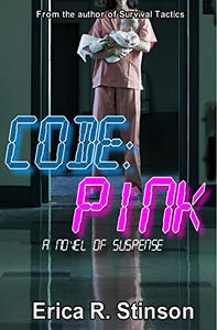 Code:PINK: A Novel Of Suspense