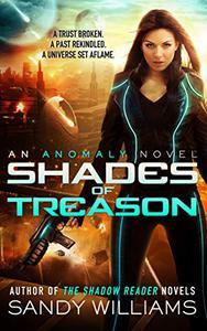 Shades of Treason: An Anomaly Novel