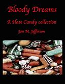 Bloody Dreams: A Hate Candy Collection
