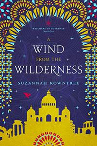 A Wind from the Wilderness