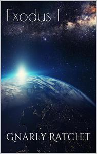 Exodus I : The Shimmering Expanse