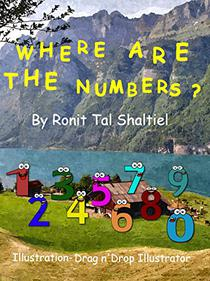 Where are the numbers?: Children's book ages 3-7