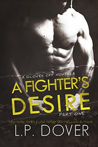 A Fighter's Desire - Part One