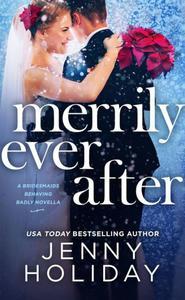 Merrily Ever After: A Novella