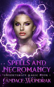 Spells and Necromancy: A Reverse Harem Fantasy