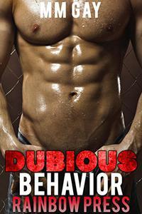 Dubious Behavior: Dubious by Nature Men Behaving Badly