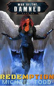 Redemption: A Supernatural Action Adventure Opera