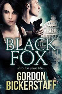 The Black Fox: Run for your life...