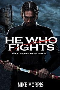 HE WHO FIGHTS
