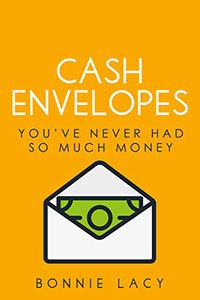 Cash Envelopes: You've Never Had So Much Money