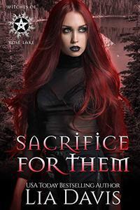 Sacrifice for Them: A Reverse Harem Paranormal Romance