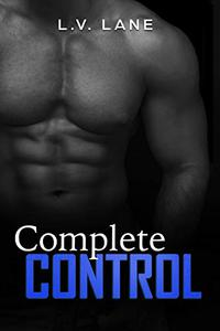 Complete Control: A dark Omegaverse science fiction romance