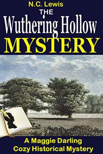 The Wuthering Hollow Mystery: A fast-paced cozy historical mystery series set in 1920s England with lots of twists, turns and fun