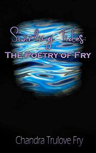 Swirling Tides: The Poetry of Fry
