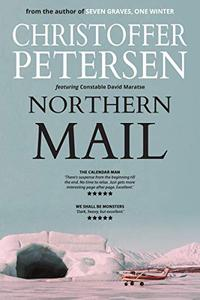 Northern Mail: A short story of drugs and deception in the Arctic