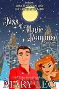 Kiss of Magic Romance, Book One