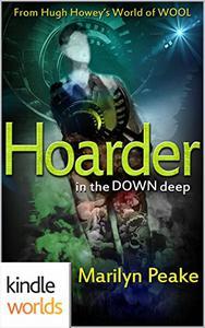 Silo Saga: Hoarder in the Down Deep