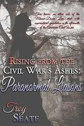 Paranormal Liaisons: Rising from the Civil War's Ashes