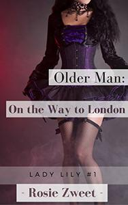 Older Man: On the Way to London