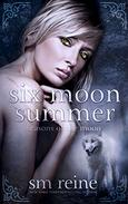 Six Moon Summer: A Young Adult Paranormal Novel